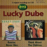 Purchase Lucky Dube - Rastas Never Dies / Think About The Children
