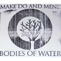 Purchase Make Do And Mend - Bodies Of Water (CDR)