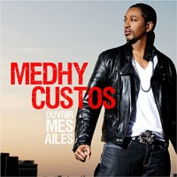 Purchase Medhy Custos - Ouvrir Mes Ailes