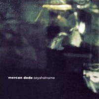 Purchase Mercan Dede - Seyahatname