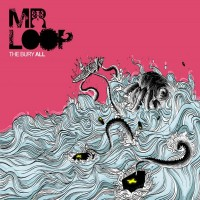 Purchase Mr Loop - The Bury All