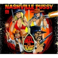 Purchase Nashville Pussy - From Hell to Texas