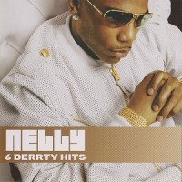 Purchase Nelly - 6 Derrty Hits (EP)