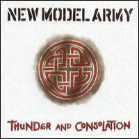 Purchase New Model Army - Thunder And Consolation