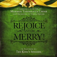 Purchase Mormon Tabernacle Choir - Rejoice And Be Merry