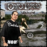 Purchase Ono Loco - Valley Thuggin