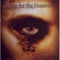Purchase Opiate For The Masses - Goodbye
