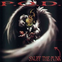 Purchase P.O.D. - Snuff The Pun k