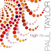 Purchase Paul Taylor - High Life