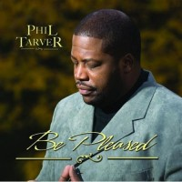 Purchase Phil Tarver - Be Pleased