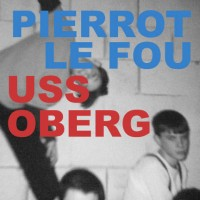 Purchase Pierrot Le Fou - U.S.S. Oberg