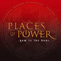 Purchase Places Of Power - Now Is The Hour