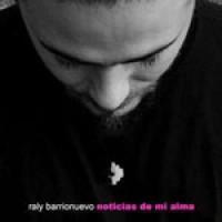 Purchase Raly Barrionuevo - Noticias De Mi Alma