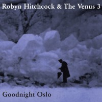 Purchase Robyn Hitchcock - Goodnight Oslo