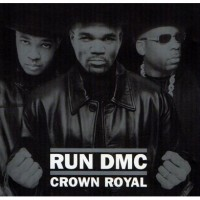 Purchase Run D.M.C. - Crown Royal