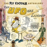 Purchase Ry Cooder - The Ry Cooder Anthology: The UFO Has Landed CD1