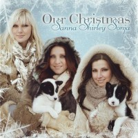 Purchase Sanna, Shirley, Sonja - Our Christmas