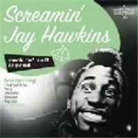 Purchase Screamin' Jay Hawkins - Rock 'n' Roll Legend