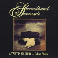 Purchase Secondhand Serenade - A Twist In My Story (Deluxe Edition)