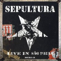 Purchase Sepultura - Live in Sao Paulo CD1