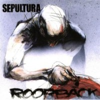 Purchase Sepultura - Roorback