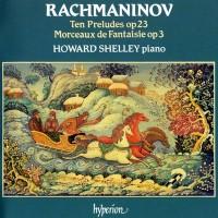 Purchase Sergei Rachmaninov - Complete Piano Music: 10 Preludes, Morceaux de Fantaisie