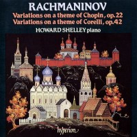 Purchase Sergei Rachmaninov - Complete Piano Music: Variations on a Theme of Chopin Op.22, Corelli Op.42