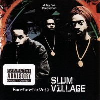 Purchase Slum Village - Fan-Tas-Tic Vol.1