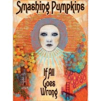 Purchase The Smashing Pumpkins - If All Goes Wrong (DVDA) CD2
