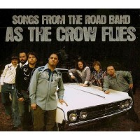 Purchase Songs From The Road Band - As The Crow Flies