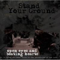 Purchase Stand Your Ground - Open Eyes and Beating Hearts