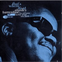 Purchase Stanley Turrentine - That's Where It's At