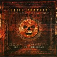 Purchase Steel Prophet - Book Of The Dead