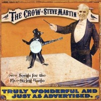 Purchase Steve Martin - The Crow: New Songs for the Five-String Banjo