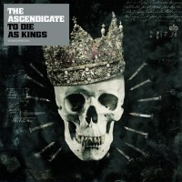 Purchase The Ascendicate - To Die As Kings