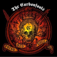 Purchase The Carbonfools - Poisoned Goulasch