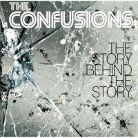 Purchase The Confusions - The Story Behind The Story