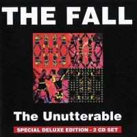 Purchase The Fall - The Unutterable (Deluxe Edition) CD1