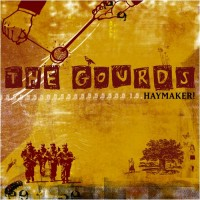 Purchase The Gourds - Haymaker