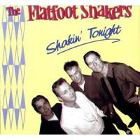 Purchase The Flatfoot Shakers - Shakin' Tonight