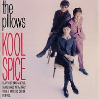 Purchase The Pillows - Kool Spice