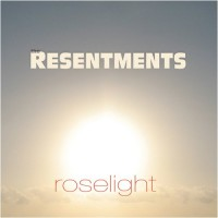 Purchase The Resentments - Roselight