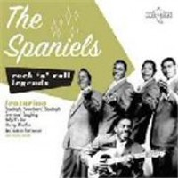 Purchase The Spaniels - Rock 'n' Roll Legends