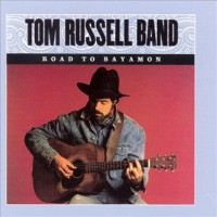Purchase Tom Russell Band - Road To Bayamon