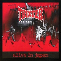 Purchase Trixter - Alive In Japan