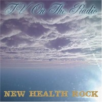Purchase Tv on the Radio - New Health Rock (EP)