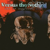 Purchase Versus The Nothing - Let It All Come Down