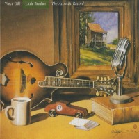 Purchase Vince Gill - These Days: Little Brother