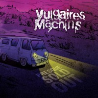 Purchase Vulgaires Machins - Presque Sold Out