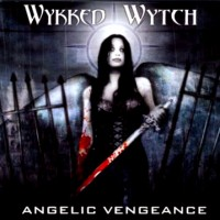 Purchase Wykked Wytch - Angelic Vengeance